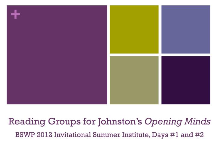 Reading Groups for Johnston's