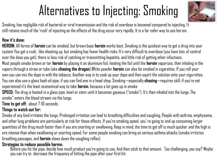 Alternatives to Injecting: Smoking