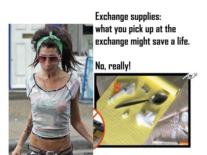 Exchange supplies: