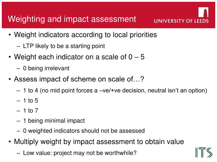 Weighting and impact assessment