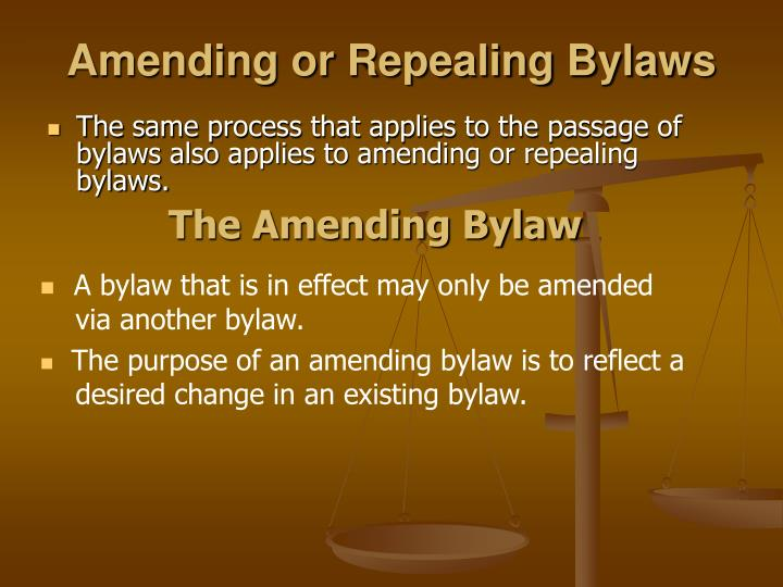 Amending or Repealing Bylaws