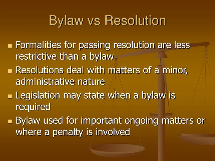 Bylaw vs Resolution