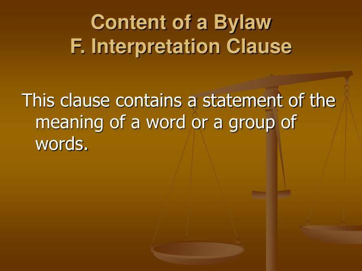 Content of a Bylaw