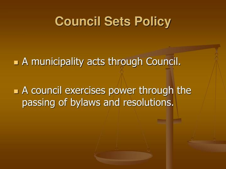 Council Sets Policy