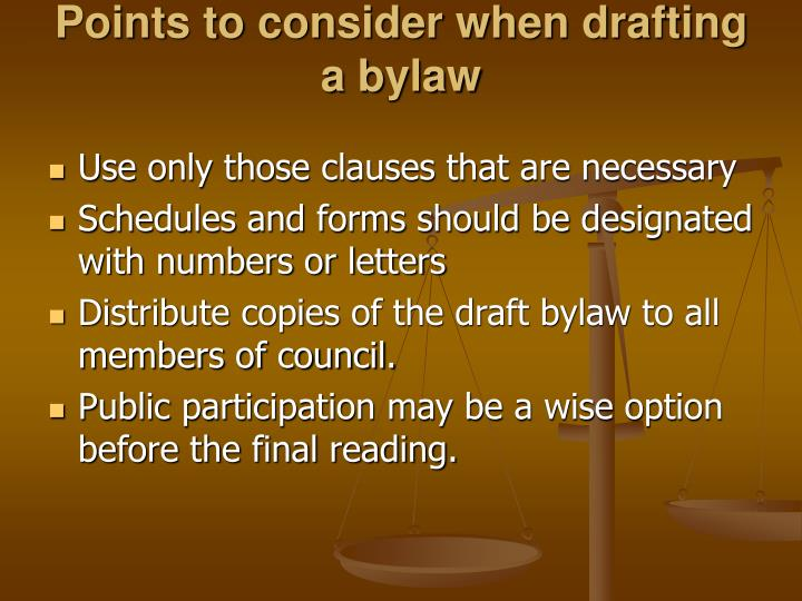 Points to consider when drafting a bylaw
