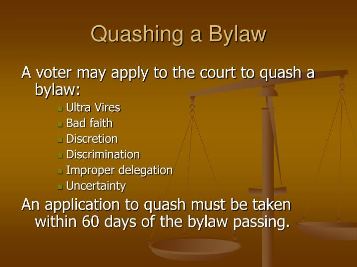 Quashing a Bylaw