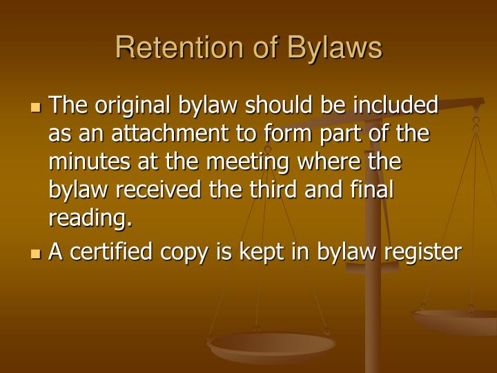 Retention of Bylaws