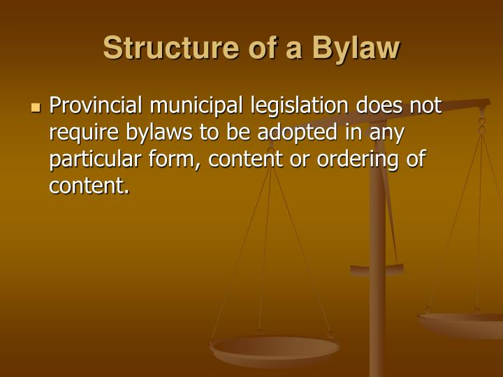 Structure of a Bylaw