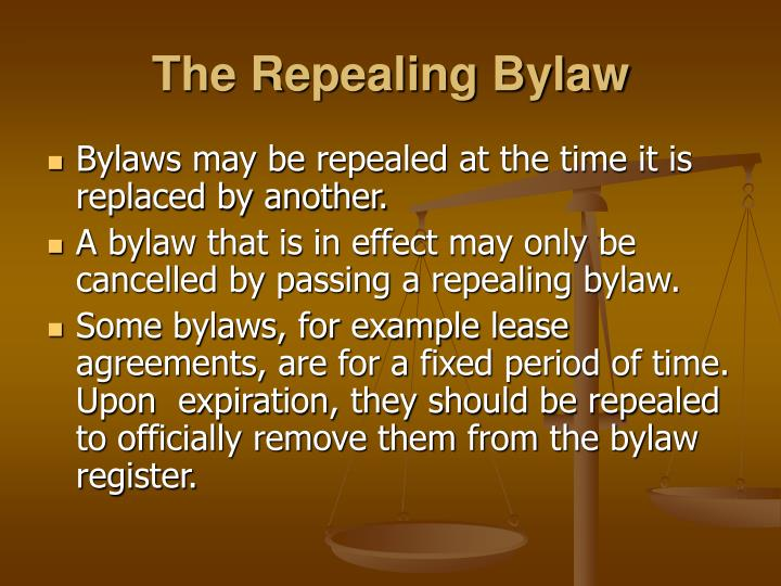The Repealing Bylaw