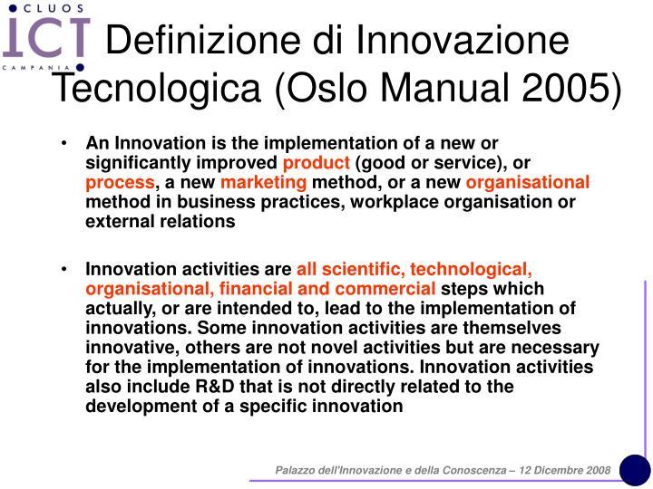 Definizione di Innovazione Tecnologica (Oslo Manual 2005)
