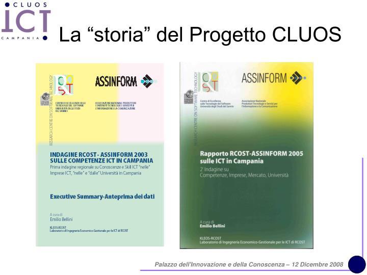 """La """"storia"""" del Progetto CLUOS"""