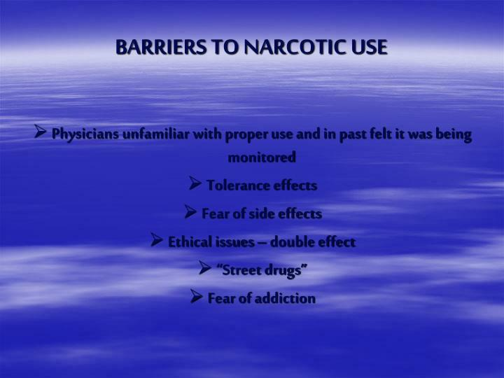 BARRIERS TO NARCOTIC USE