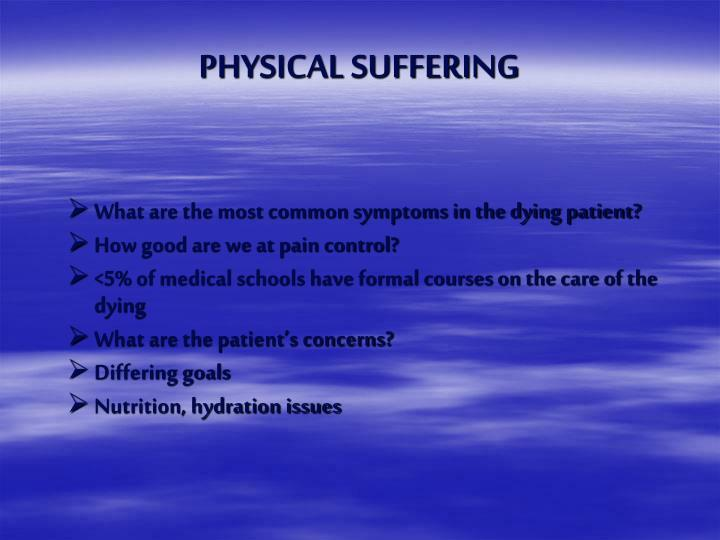PHYSICAL SUFFERING