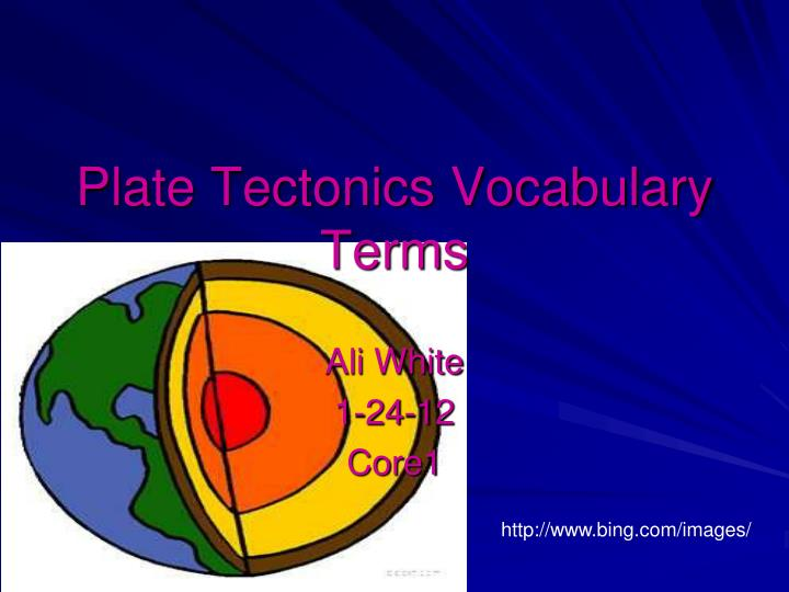 Plate tectonics vocabulary terms