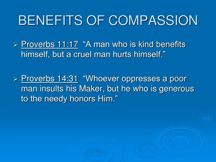 BENEFITS OF COMPASSION