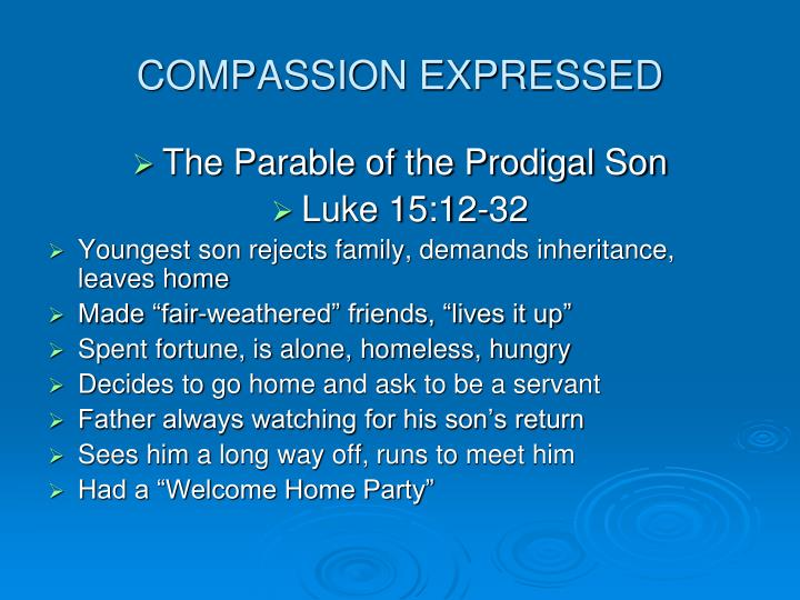 COMPASSION EXPRESSED