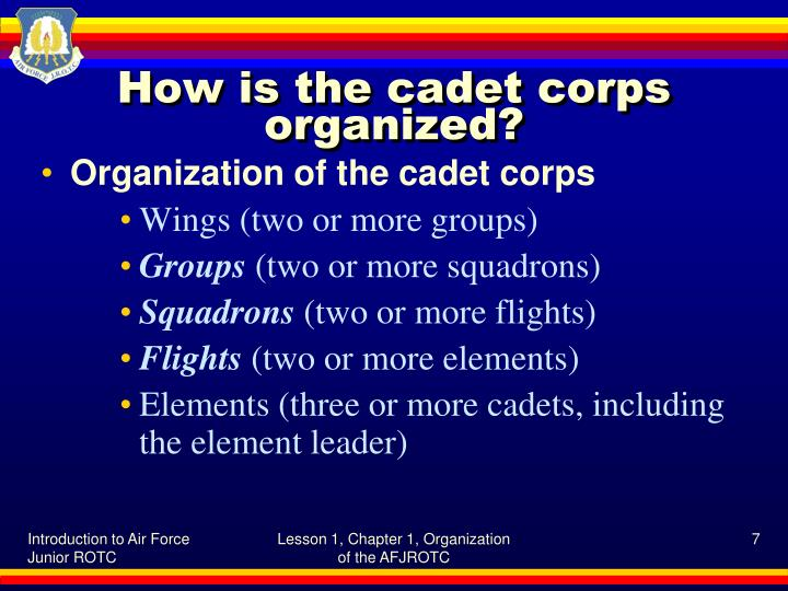 How is the cadet corps organized?
