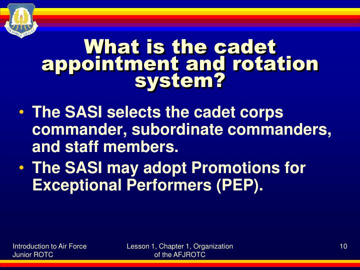 What is the cadet appointment and rotation system?