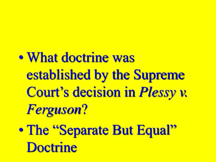 What doctrine was established by the Supreme Court's decision in