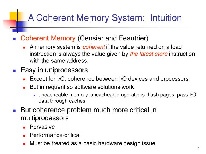A Coherent Memory System:  Intuition