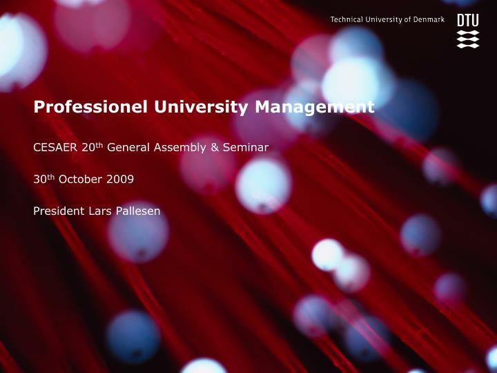 Professionel university management