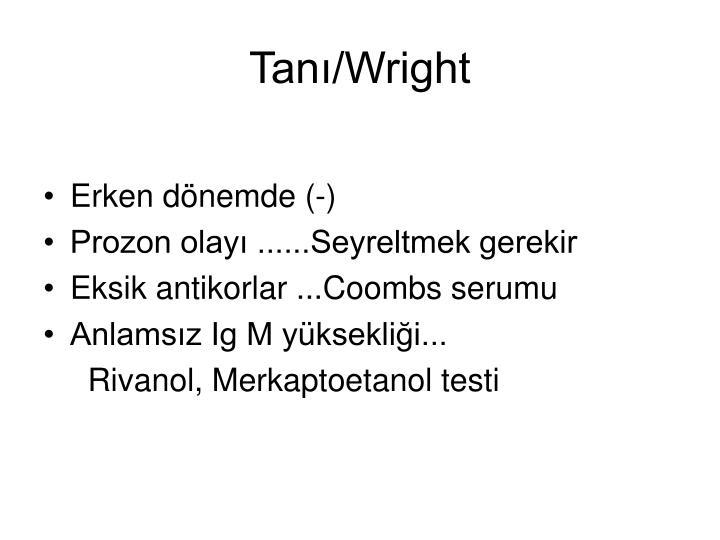 Tanı/Wright