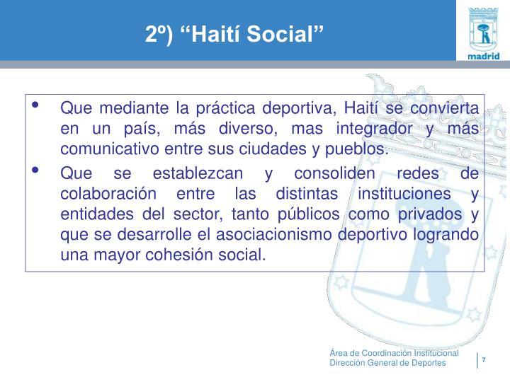 """2º) """"Haití Social"""""""