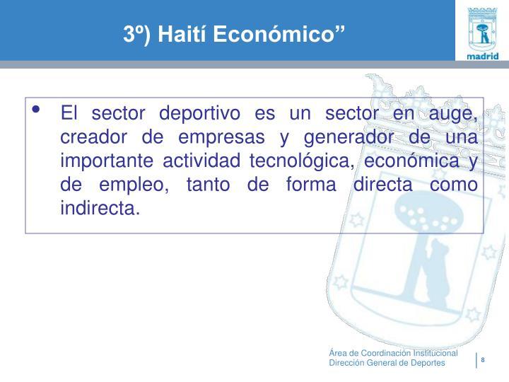 """3º) Haití Económico"""""""