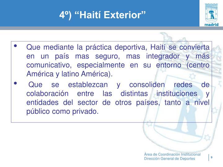 """4º) """"Haití Exterior"""""""