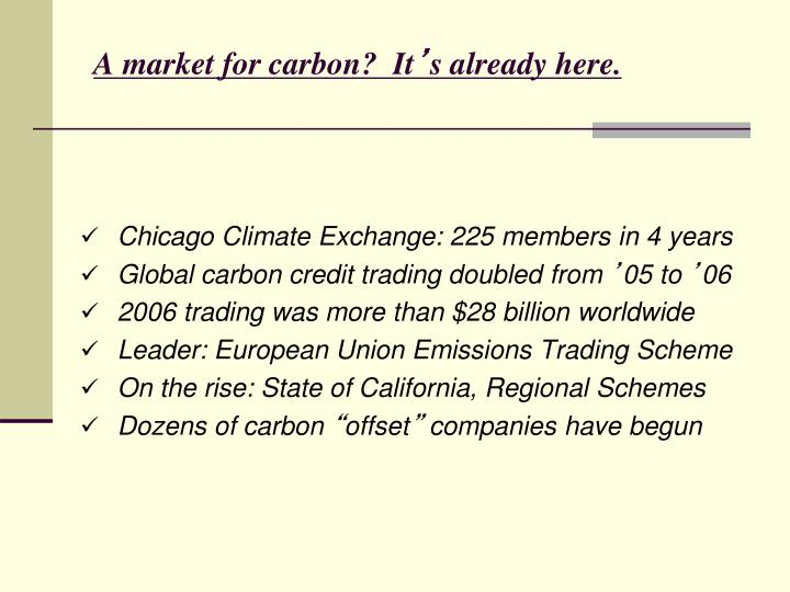 A market for carbon?  It