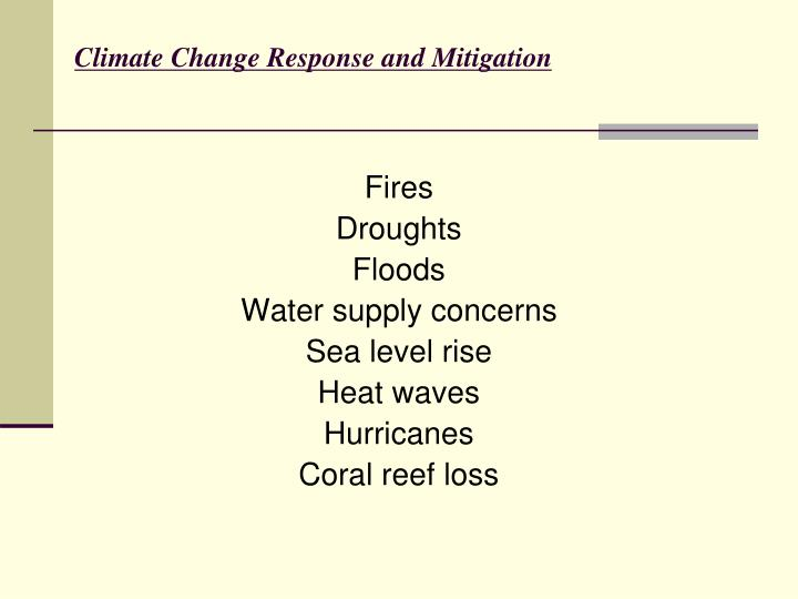 Climate Change Response and Mitigation
