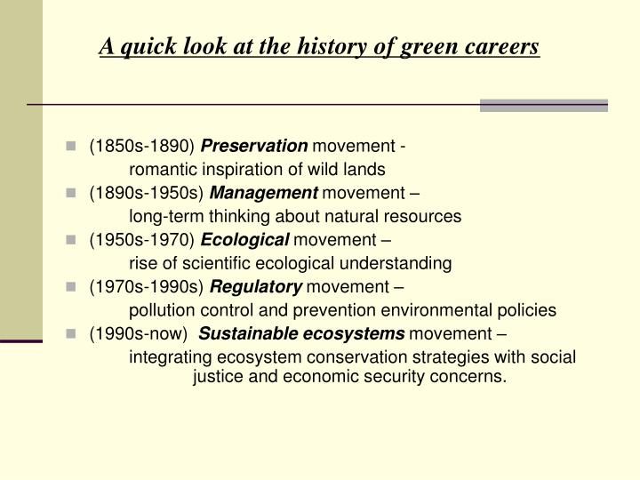 A quick look at the history of green careers