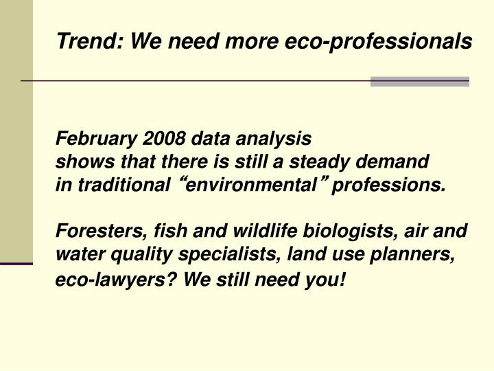Trend: We need more eco-professionals