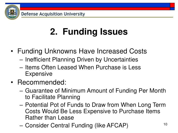 2.  Funding Issues