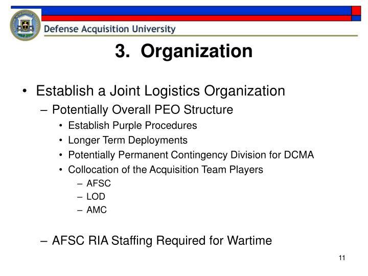 3.  Organization
