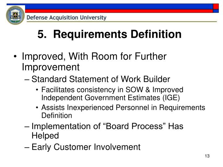 5.  Requirements Definition