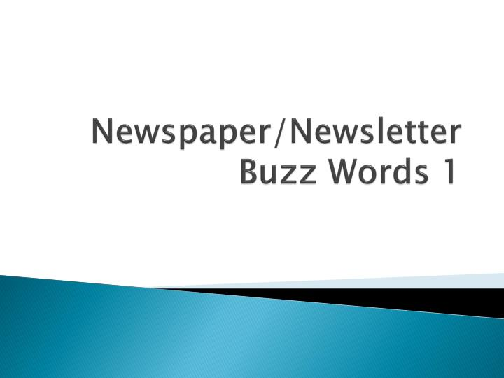 Newspaper newsletter buzz words 1