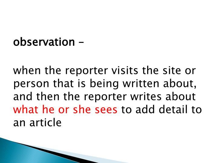 observation –