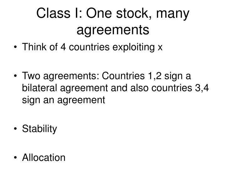 Class I: One stock, many agreements