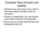 example new entrants and stability