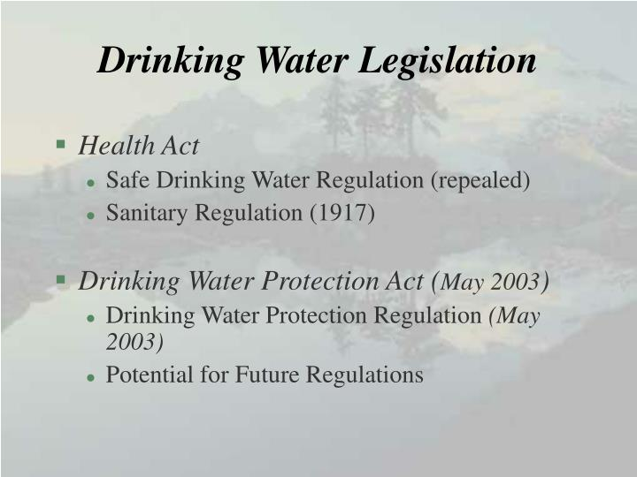 Drinking Water Legislation