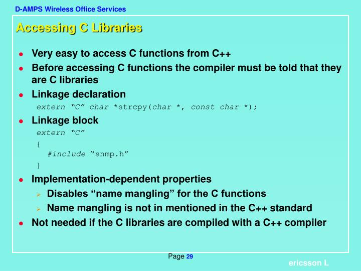Accessing C Libraries