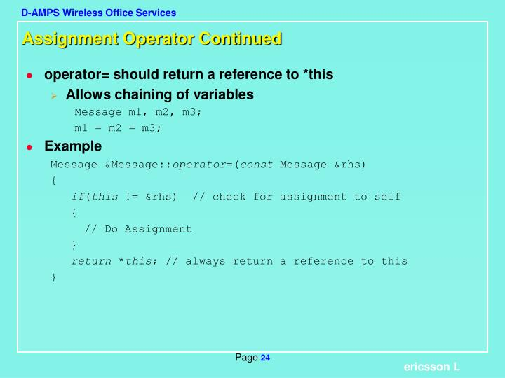 Assignment Operator Continued
