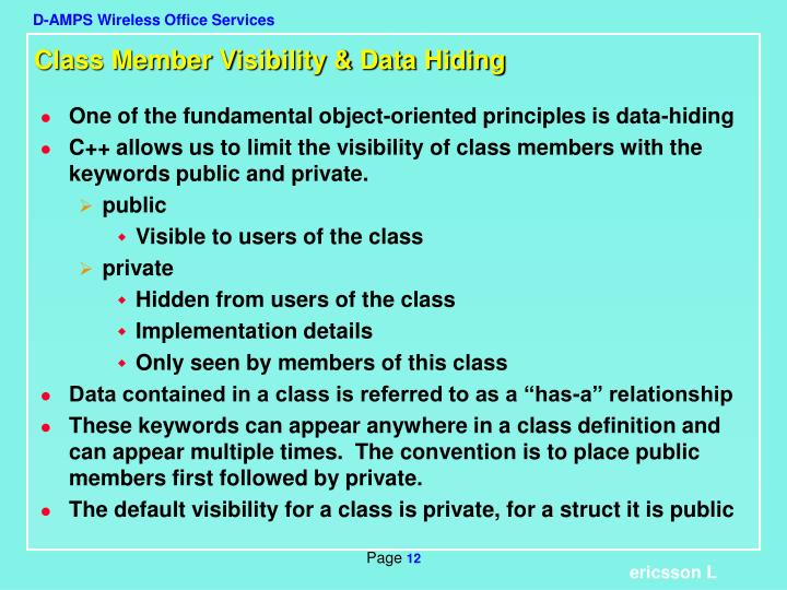Class Member Visibility & Data Hiding