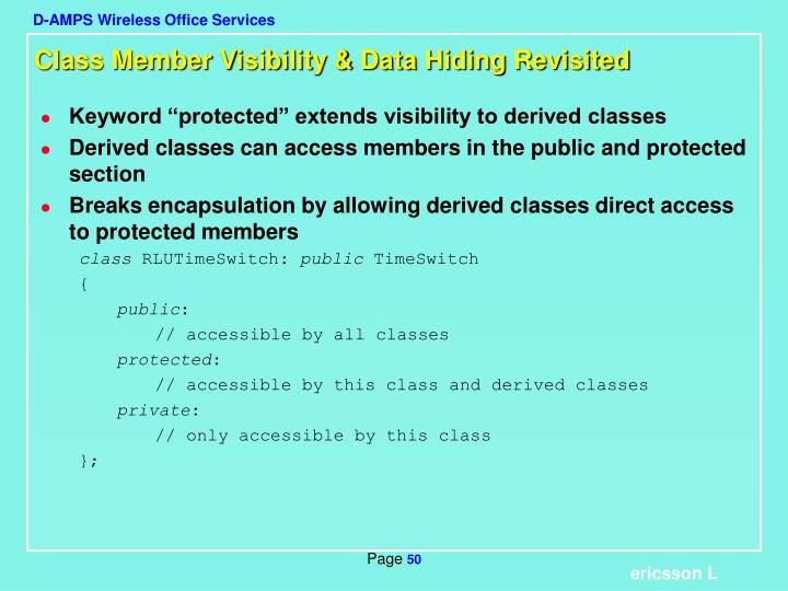 Class Member Visibility & Data Hiding Revisited