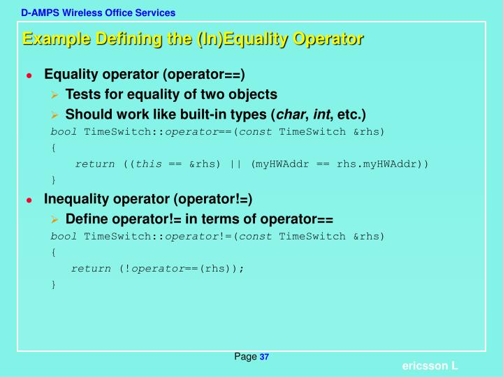 Example Defining the (In)Equality Operator