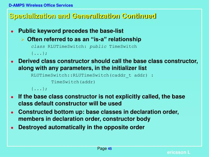 Specialization and Generalization Continued