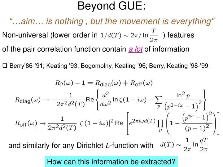 Beyond GUE: