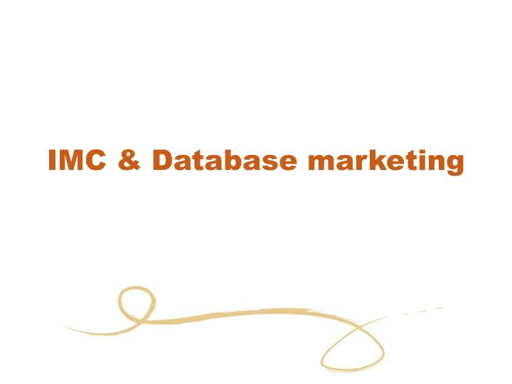 IMC & Database marketing