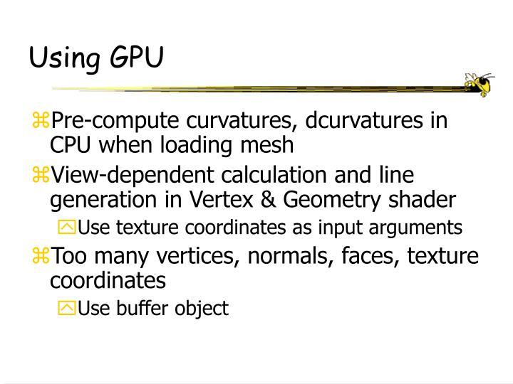 Using GPU